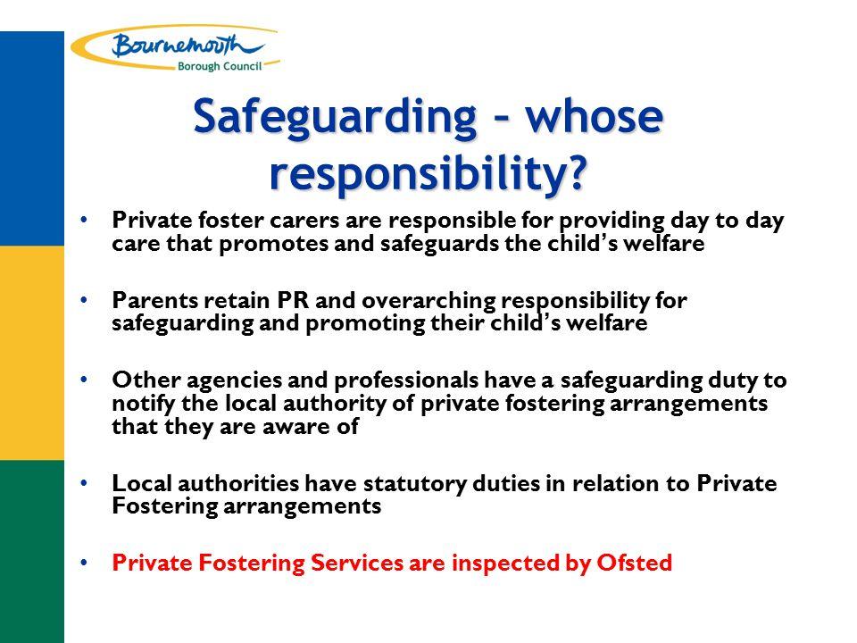 Safeguarding – whose responsibility.
