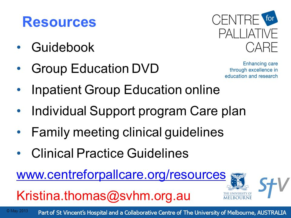 Resources Part of St Vincent's Hospital and a Collaborative Centre of The University of Melbourne, AUSTRALIA © May 2013 Guidebook Group Education DVD