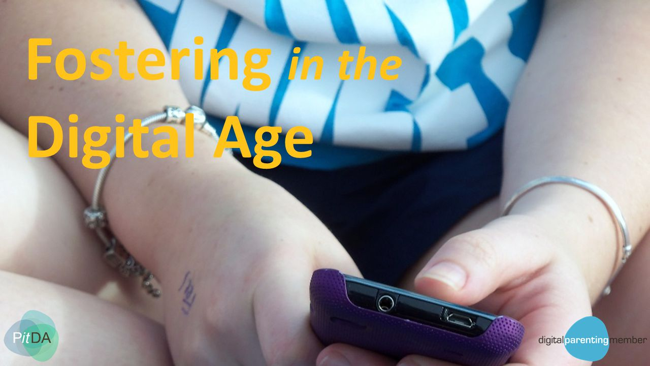 Fostering in the Digital Age