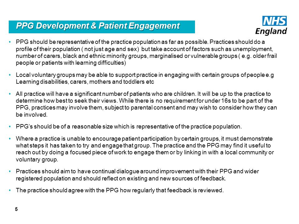 5 PPG Development & Patient Engagement PPG should be representative of the practice population as far as possible.
