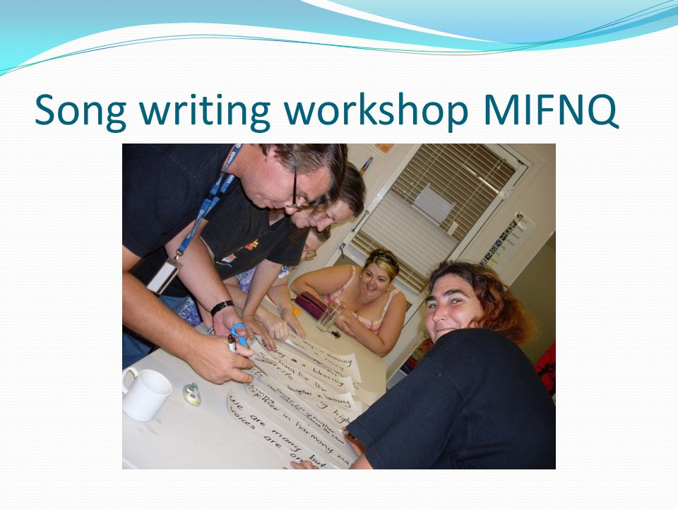 Song writing workshop MIFNQ