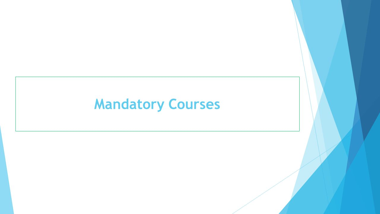 Mandatory Courses