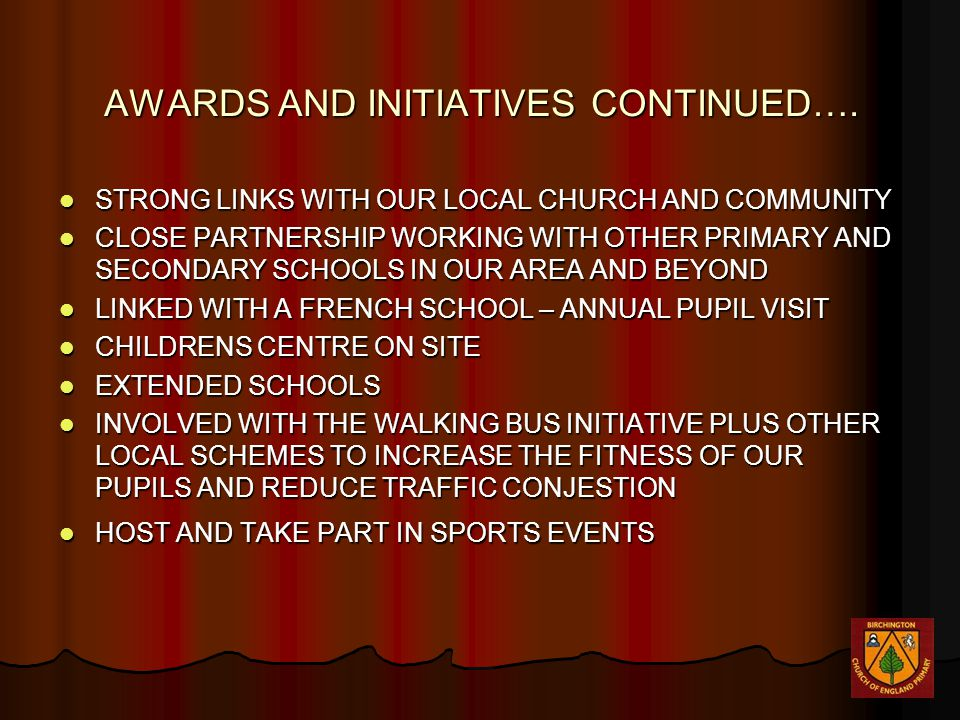 AWARDS AND INITIATIVES CONTINUED….