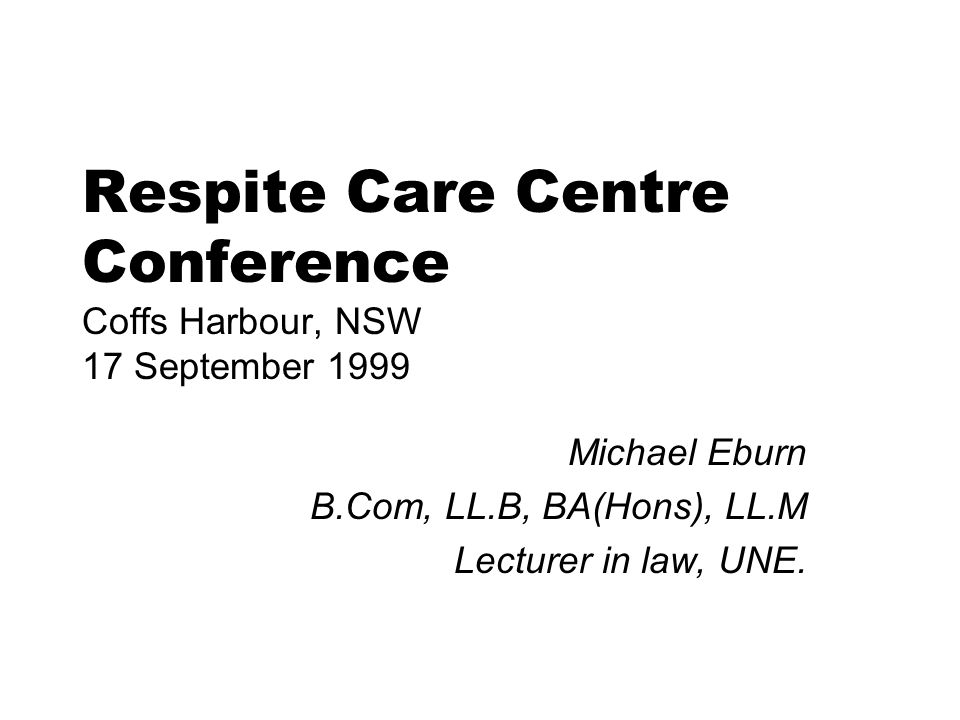 Respite Care Centre Care Provider Care Giver Person in need of care Carer Contract Employer/ Employee Attends and provides care Contacts Care Centre for assistance