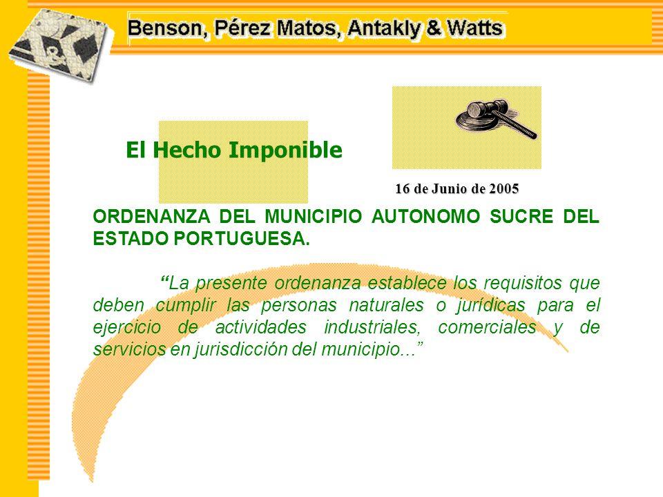 El Hecho Imponible 16 de Junio de 2005 ORDENANZA DEL MUNICIPIO AUTONOMO SUCRE DEL ESTADO PORTUGUESA.