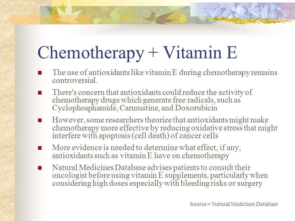 Vitamin C and The Big 'C' The use of antioxidants like Vitamin C during chemotherapy remains controversial There s concern that antioxidants could reduce the activity of chemotherapy drugs which generate free radicals Mechanisms other than the antioxidant effects of vitamin C might be involved.