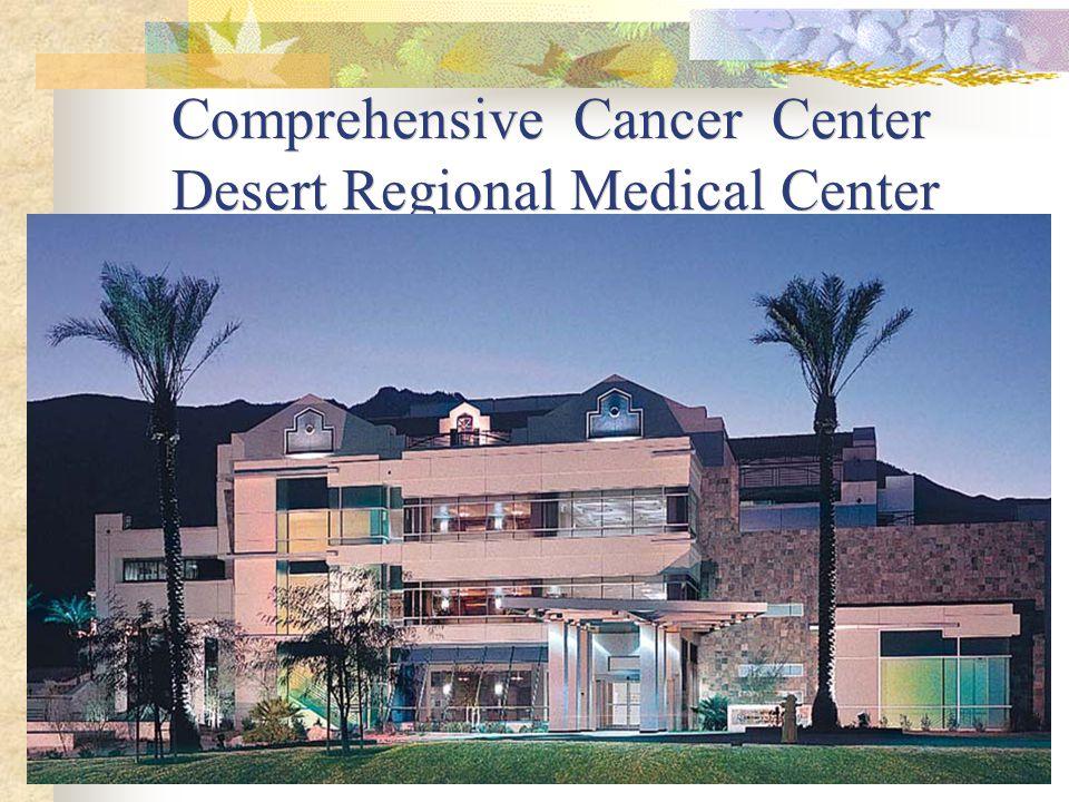 Comprehensive Cancer Center Desert Regional Medical Center