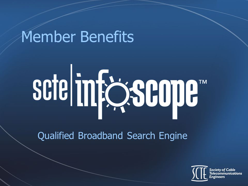 Member Benefits Qualified Broadband Search Engine