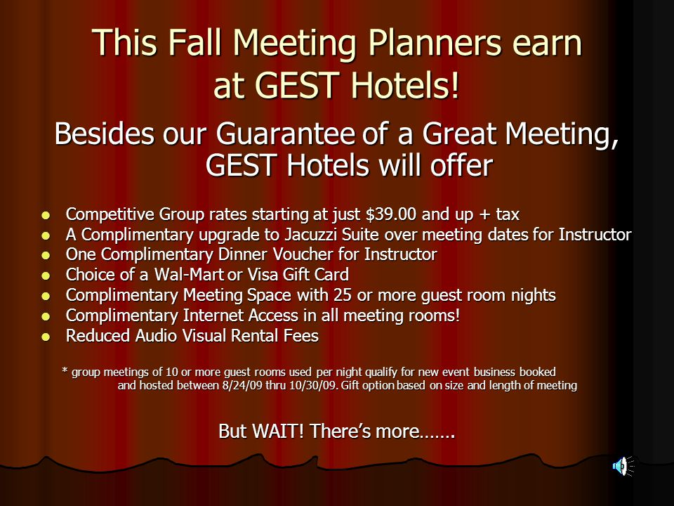 This Fall Meeting Planners earn at GEST Hotels.