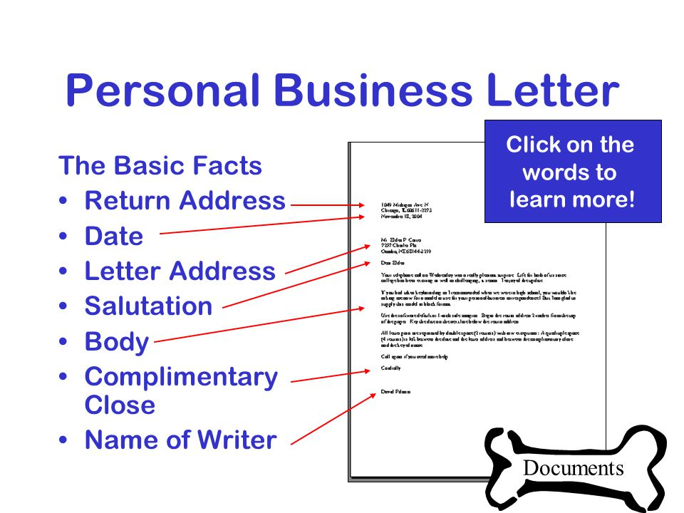 Documents  Personal Business Letter  Business Letter  MLA Report Click on the words to learn more.