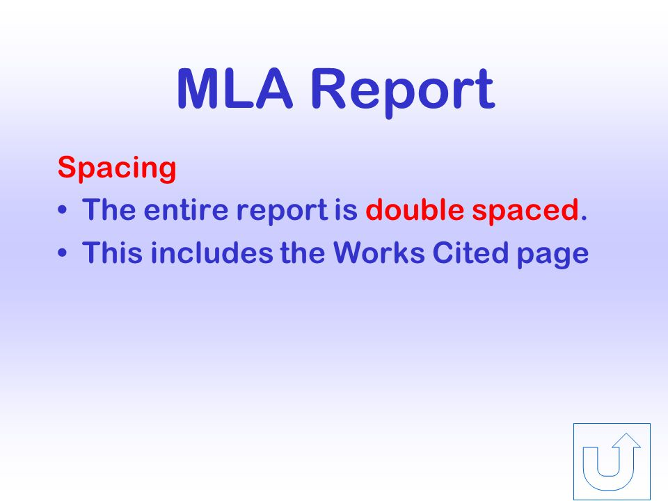 MLA Report Margins One-inch top, side, and bottom margins Page Numbers Keyed at the right margin one-half inch from the top edge of the paper.