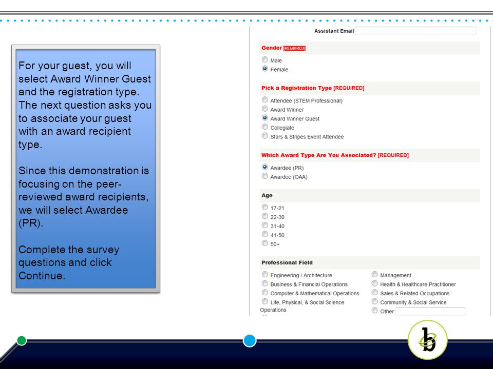 For your guest, you will select Award Winner Guest and the registration type.