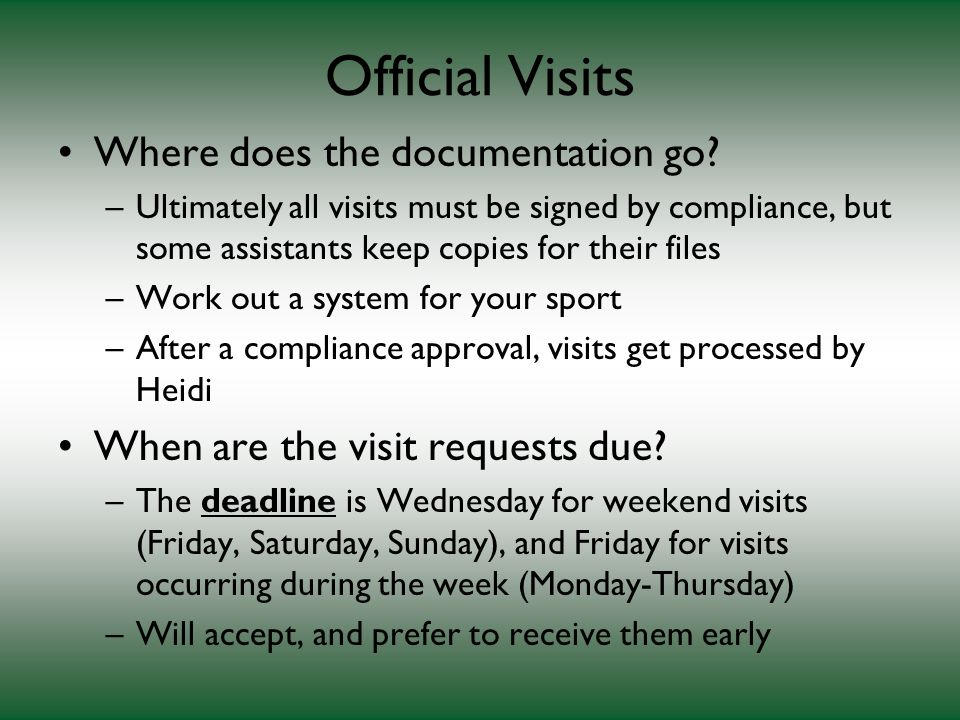 Official Visits Where does the documentation go.