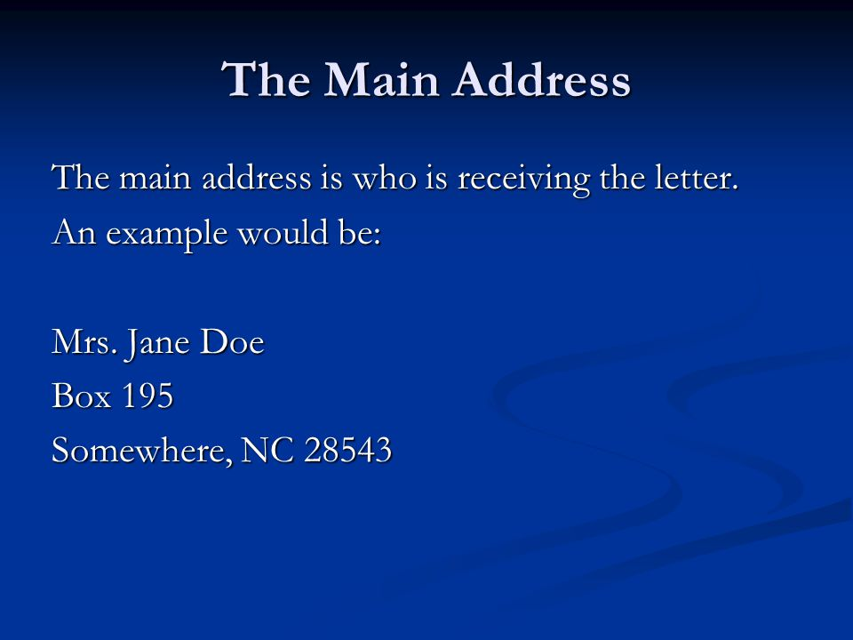 The Salutation The Salutation is the greeting of the letter.