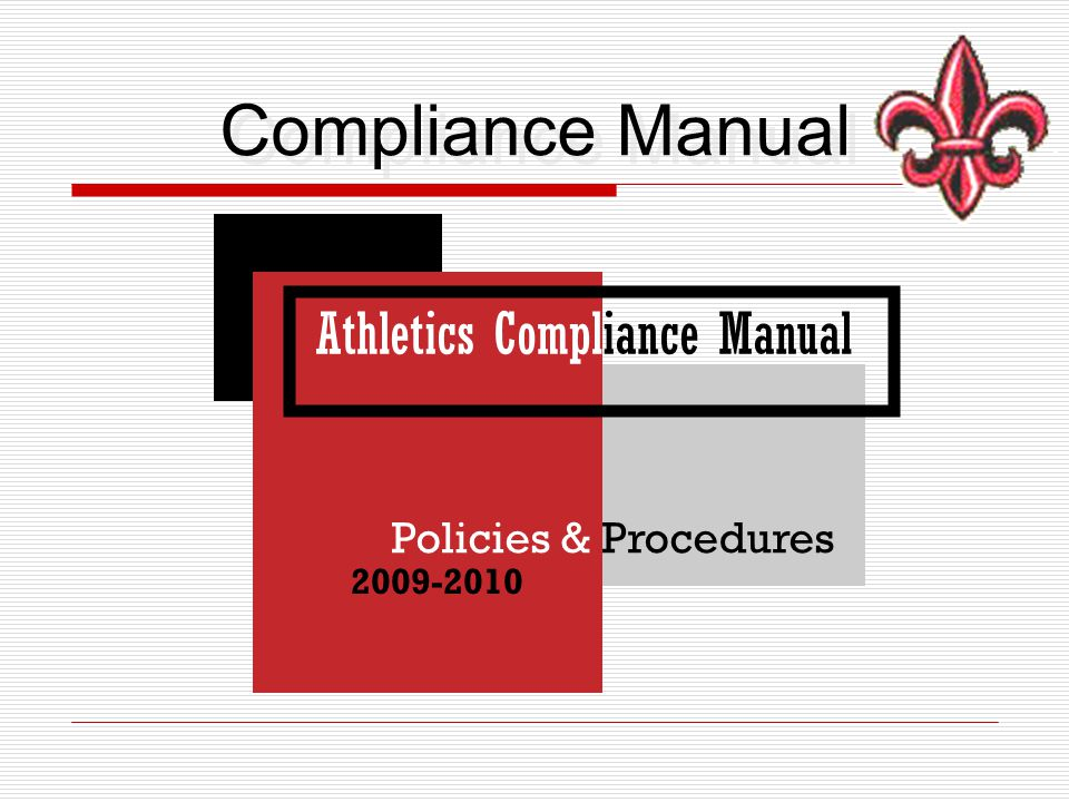 Compliance Manual Athletics Compliance Manual Policies & Procedures 2009-2010