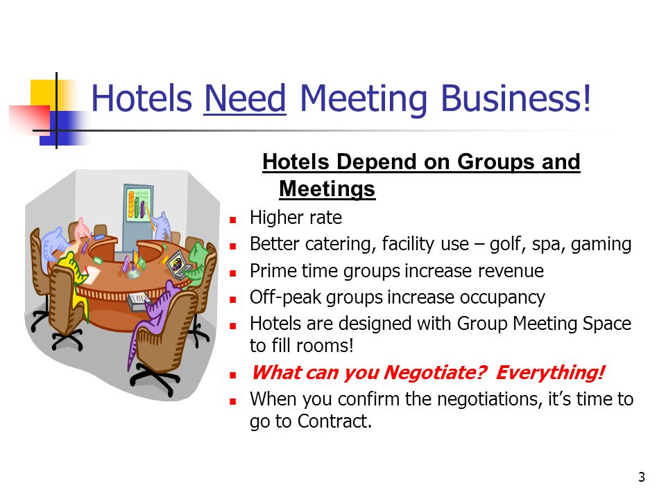 3 Hotels Need Meeting Business.