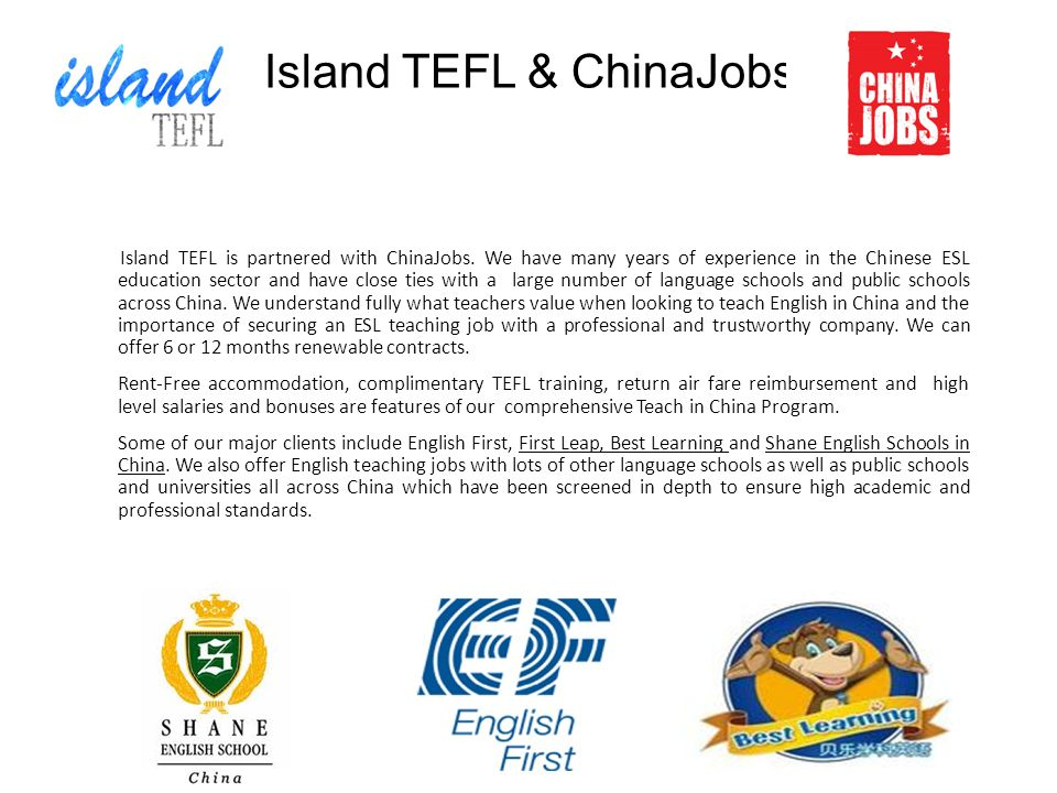 Island TEFL & ChinaJobs Island TEFL is partnered with ChinaJobs.