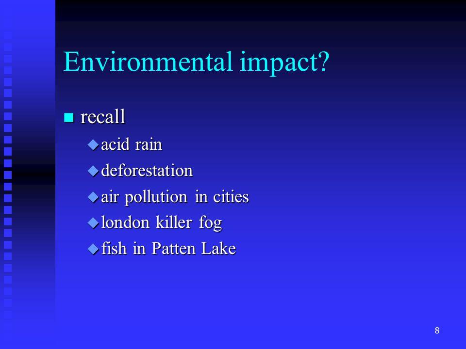 Environmental impact.