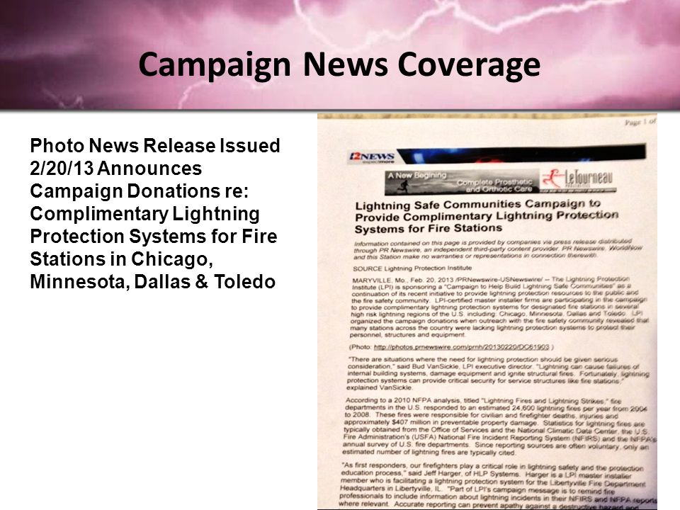 Campaign News Coverage Photo News Release Issued 2/20/13 Announces Campaign Donations re: Complimentary Lightning Protection Systems for Fire Stations in Chicago, Minnesota, Dallas & Toledo