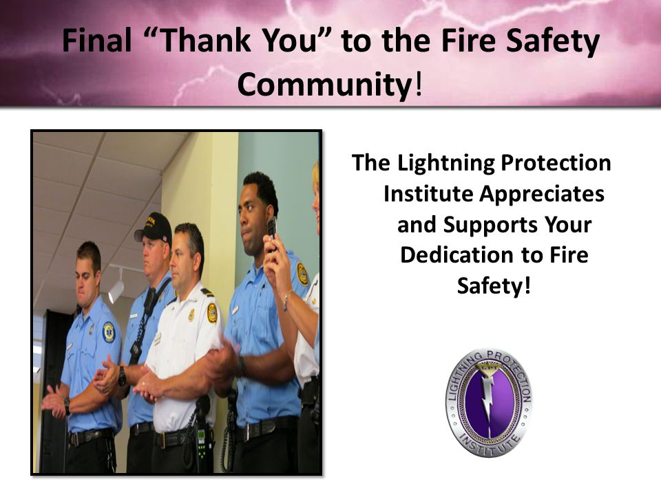 Final Thank You to the Fire Safety Community.