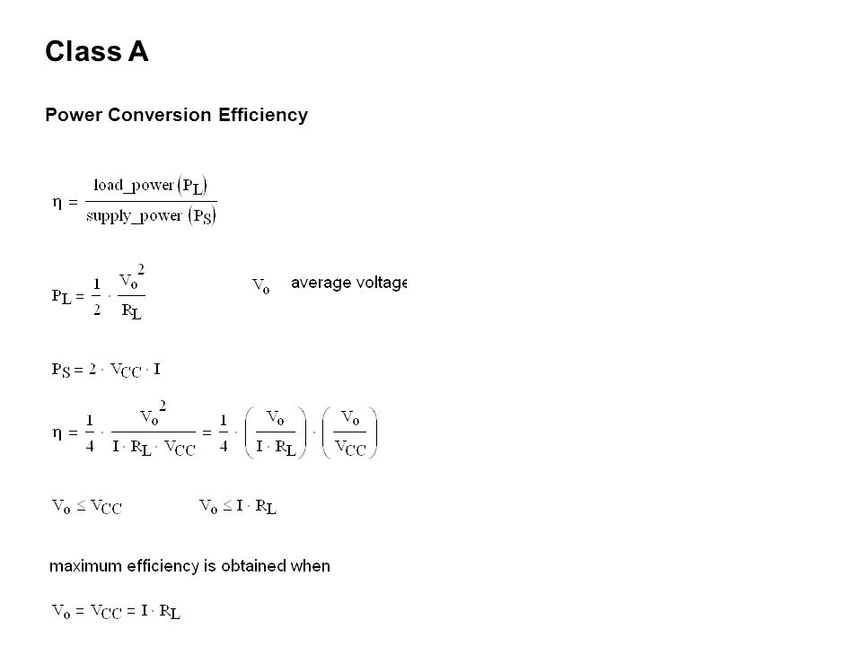 Class A Power Conversion Efficiency