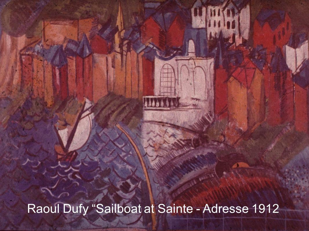 Raoul Dufy Sailboat at Sainte - Adresse 1912