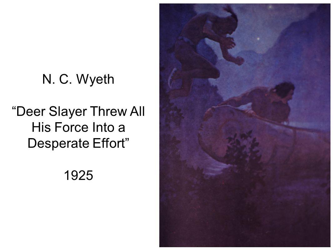 N. C. Wyeth Deer Slayer Threw All His Force Into a Desperate Effort 1925