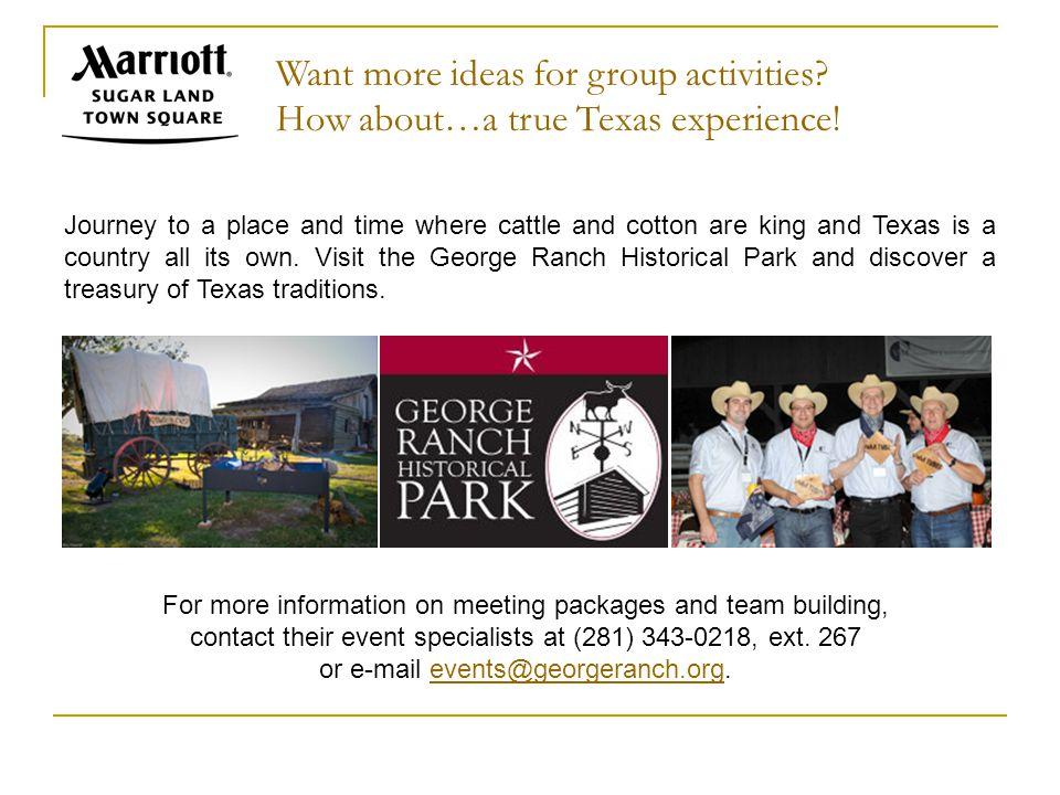 Want more ideas for group activities. How about…a true Texas experience.