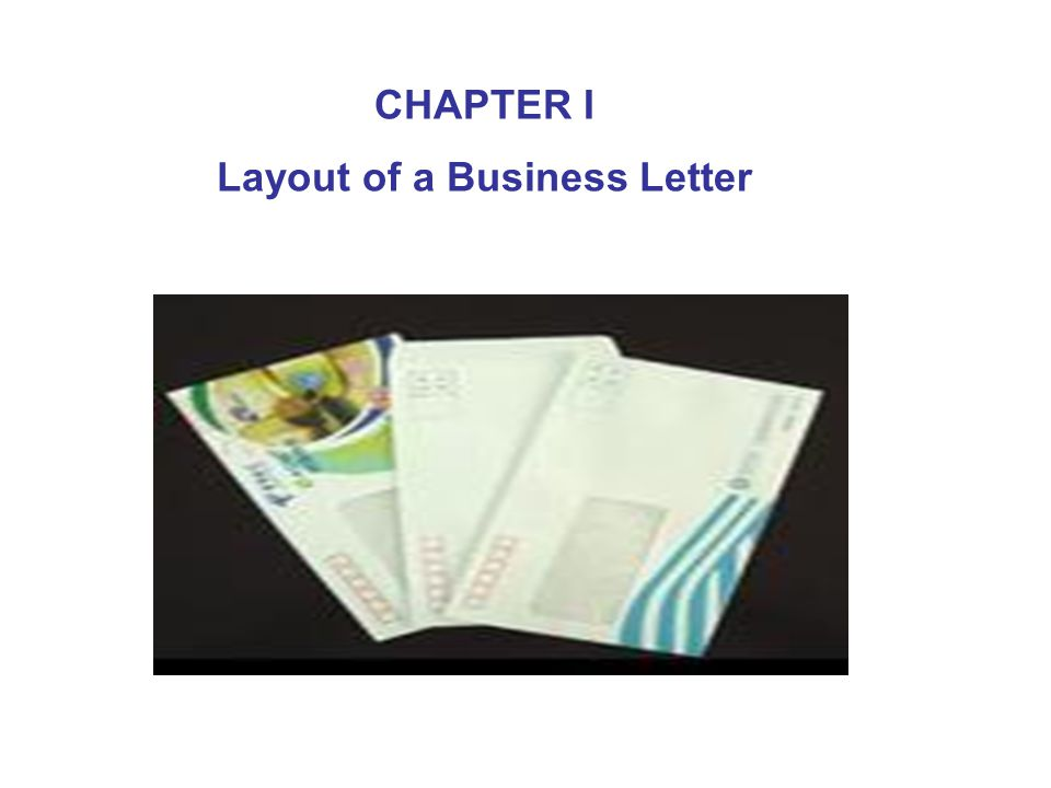 CHAPTER I Layout of a Business Letter