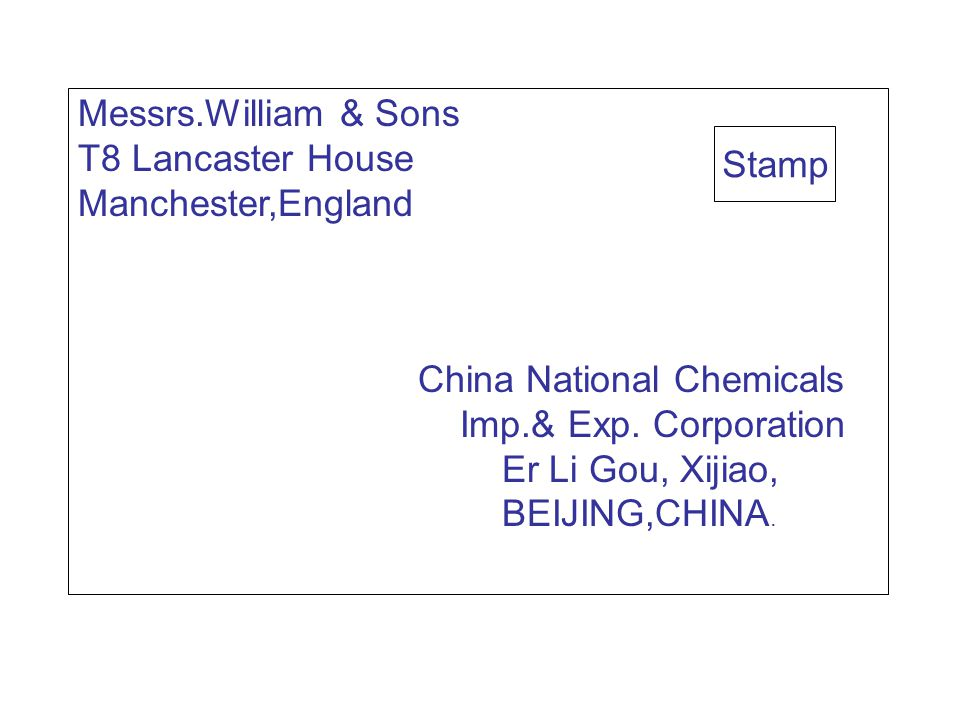 Messrs.William & Sons T8 Lancaster House Manchester,England China National Chemicals Imp.& Exp.