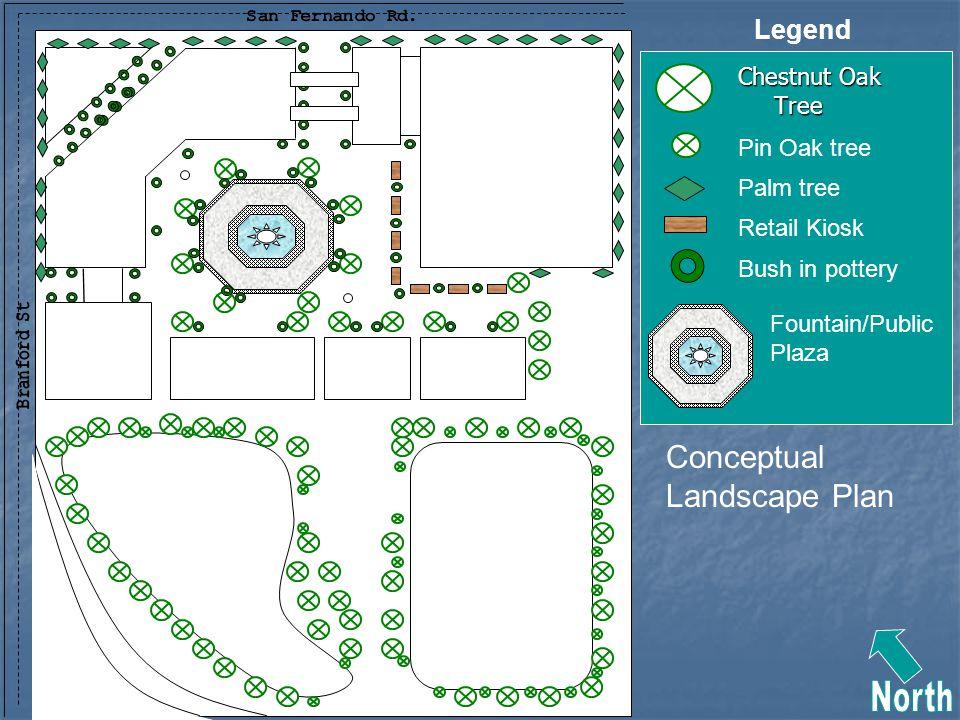 Chestnut Oak Tree Pin Oak tree Palm tree Retail Kiosk Fountain/Public Plaza Bush in pottery Conceptual Landscape Plan Legend