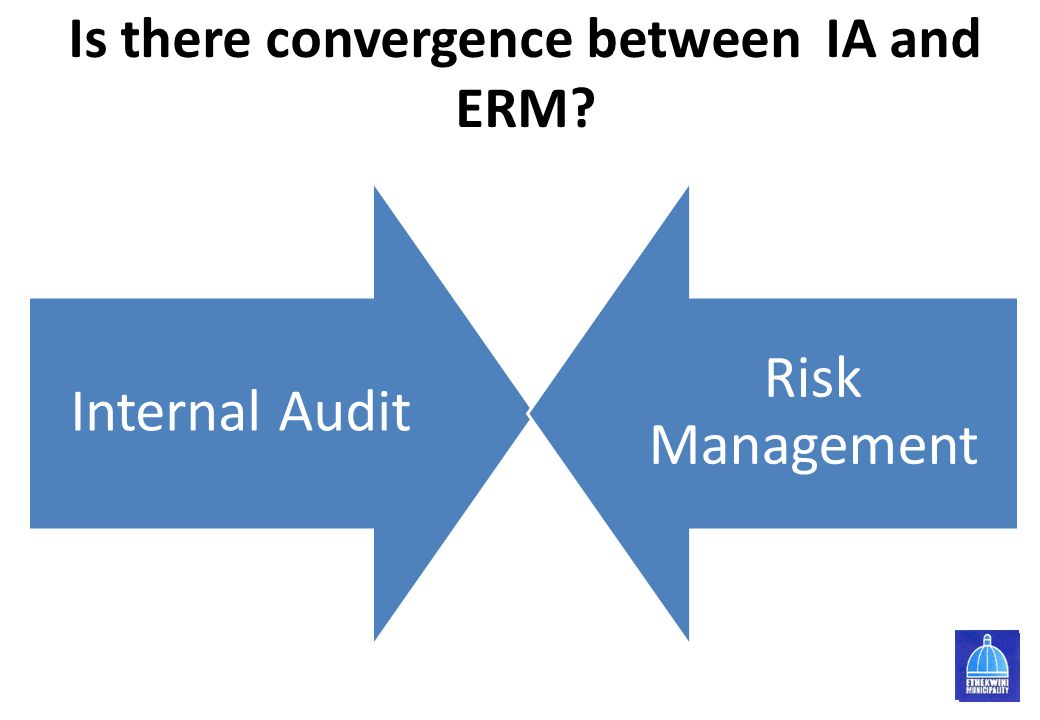 Is there convergence between IA and ERM? Internal Audit Risk Management 5