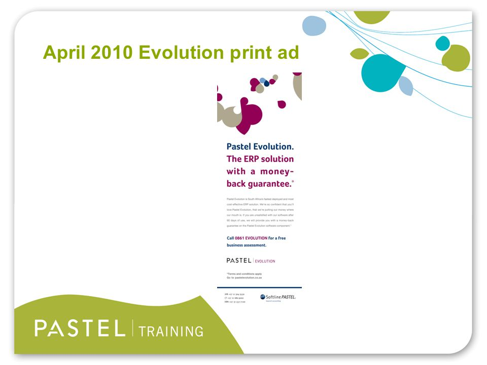 Heading 1 (Arial bold - point size 22) April 2010 Evolution print ad