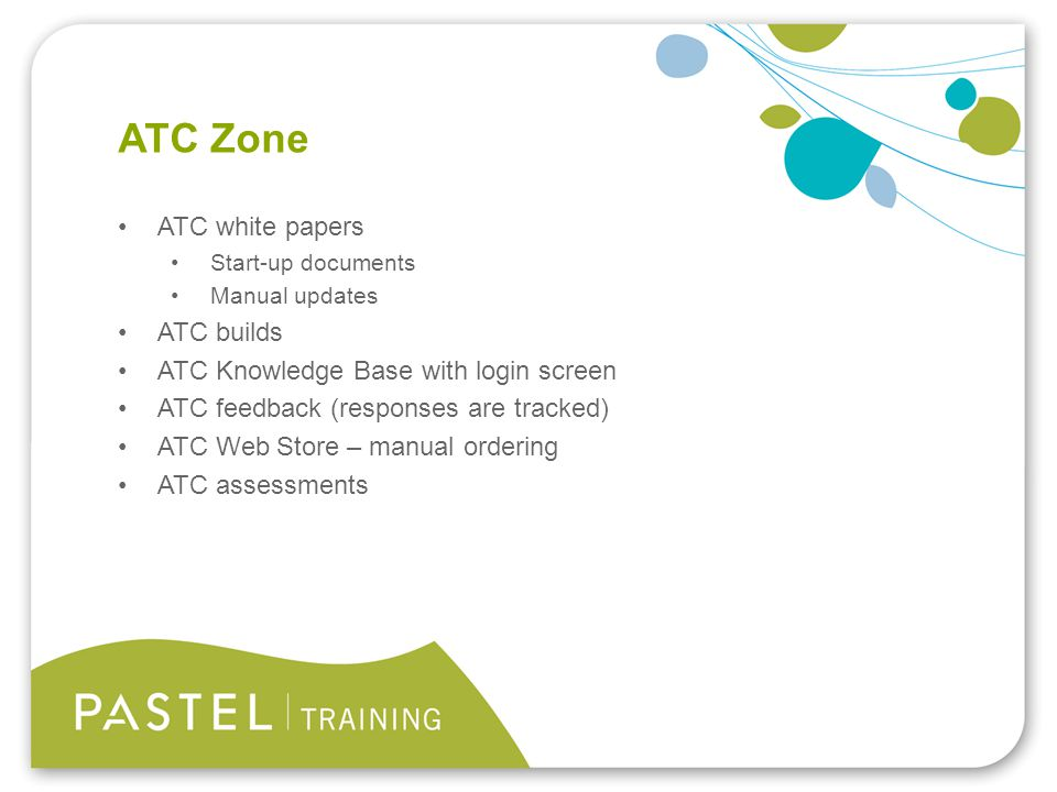 Heading 1 (Arial bold - point size 22) ATC Zone ATC white papers Start-up documents Manual updates ATC builds ATC Knowledge Base with login screen ATC feedback (responses are tracked) ATC Web Store – manual ordering ATC assessments
