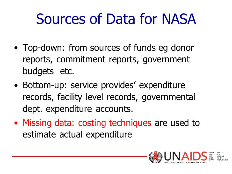 Sources of Data for NASA Top-down: from sources of funds eg donor reports, commitment reports, government budgets etc.