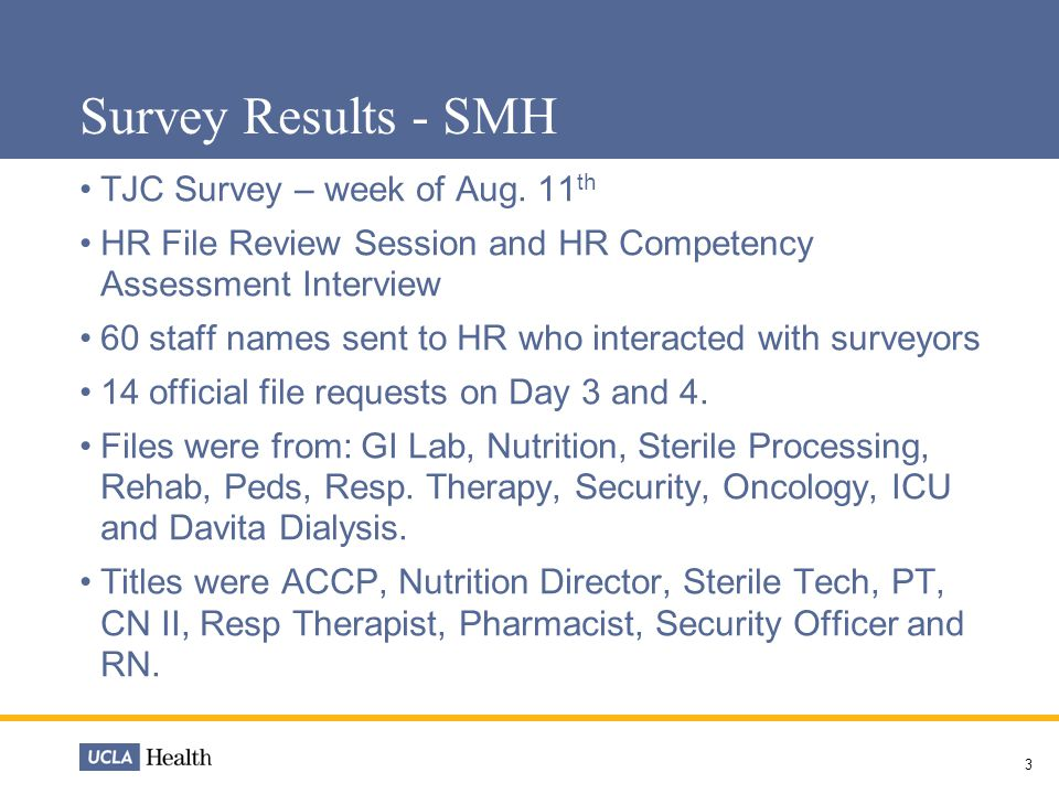 3 Survey Results - SMH TJC Survey – week of Aug.