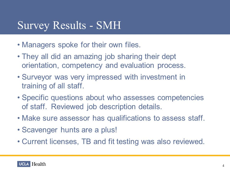 5 Survey Results – SMH HR Competency Assessment Interview Surveyor usually bring issues to resolve to this meeting that they encountered on the floors.