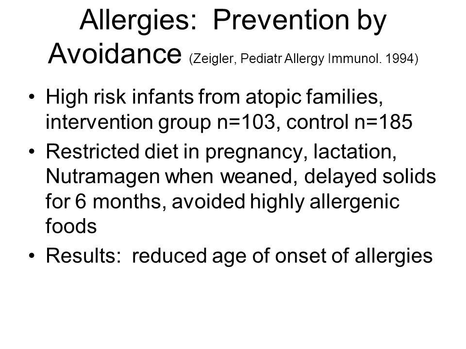 Allergies: Prevention by Avoidance (Zeigler, Pediatr Allergy Immunol.