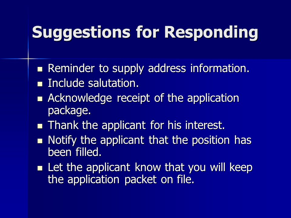 Suggestions for Responding Reminder to supply address information.