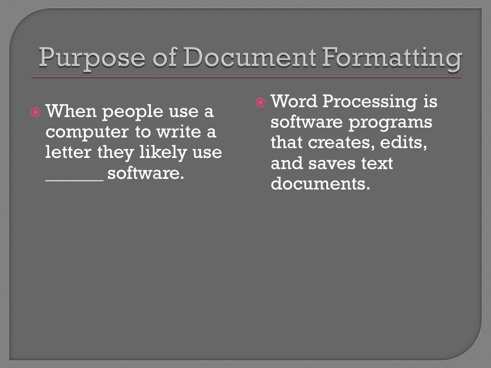  When people use a computer to write a letter they likely use ______ software.