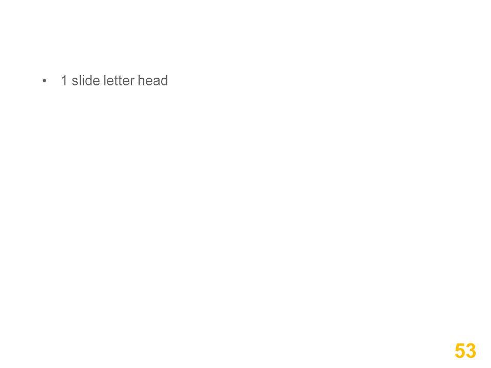 1 slide letter head 53