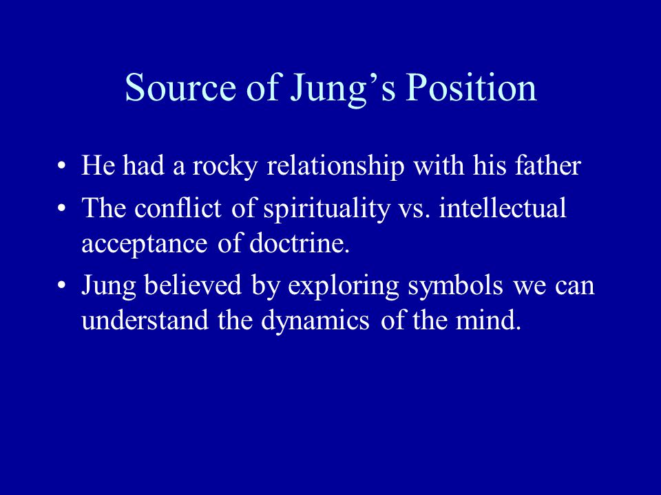 Jung's Developmental Position Jung believed the developmental process was one of individuation.