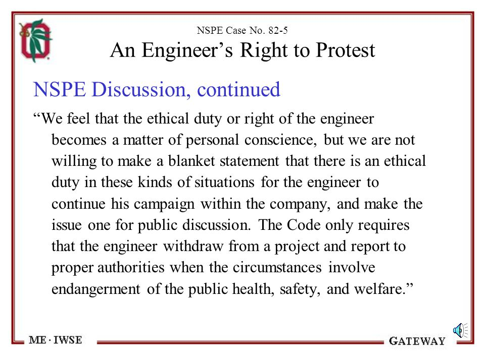 """NSPE Case No. 82-5 An Engineer's Right to Protest NSPE Discussion - """"Here the issue does not allege a danger to public health or safety, but is premis"""