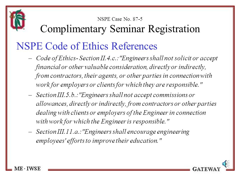 NSPE Case No. 87-5 Complimentary Seminar Registration Question - Was it ethical for Engineer A to attend the one-day complimentary educational seminar