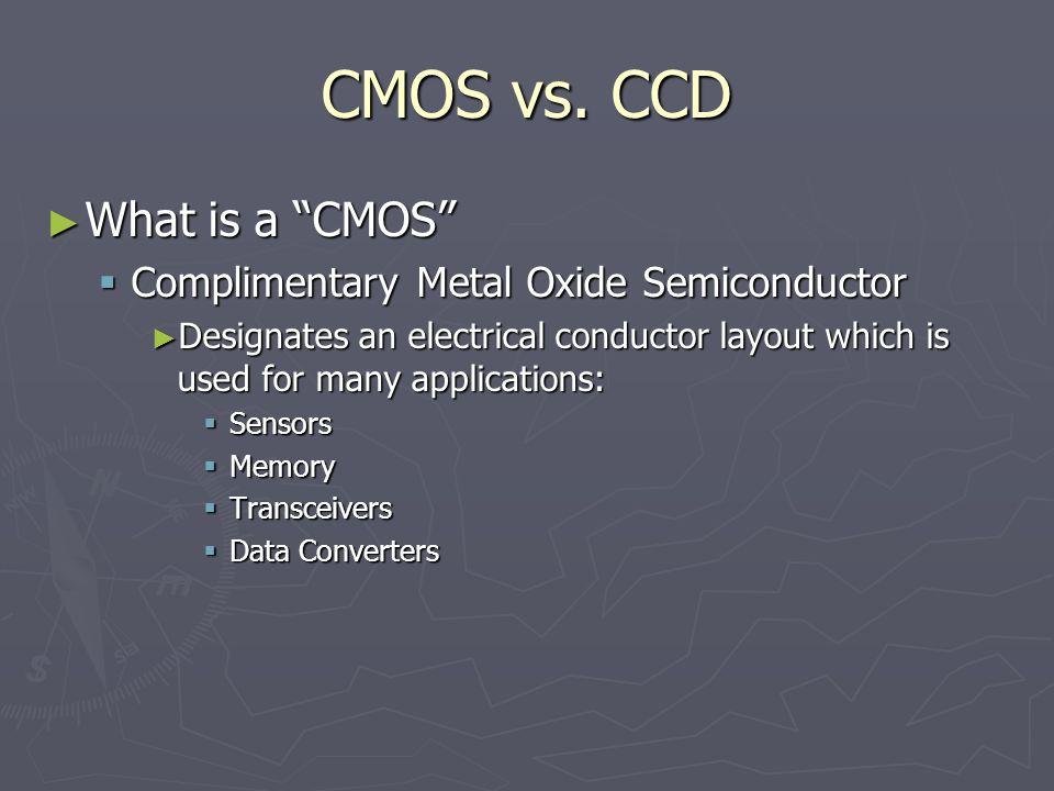 CMOS vs.