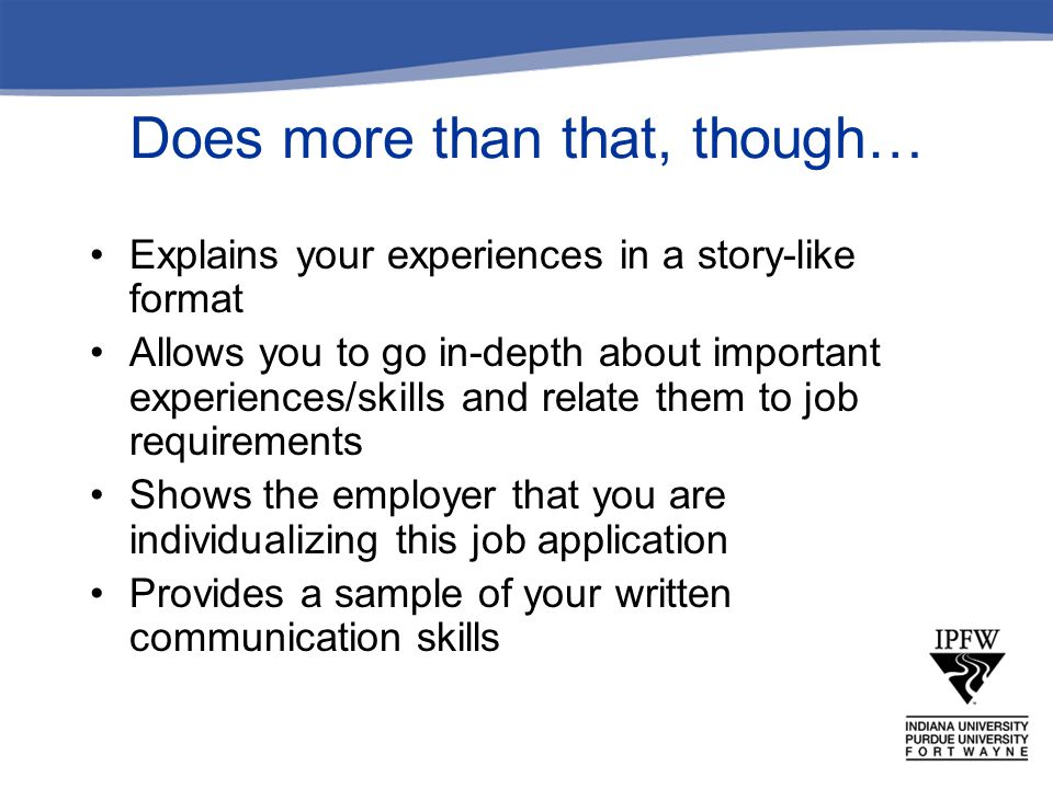 What do I include in my closing.Close with a strong reminder of why you are a good candidate.
