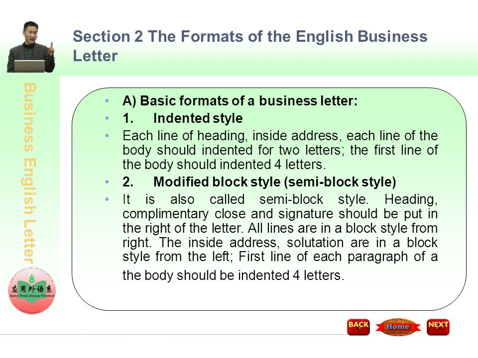Business English Letter A) Basic formats of a business letter: 3.