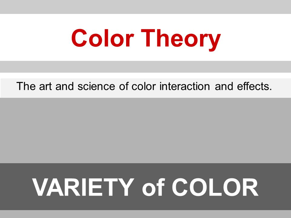 Color Wheel HUE The name of a specific color Value The lightness or darkness of a color