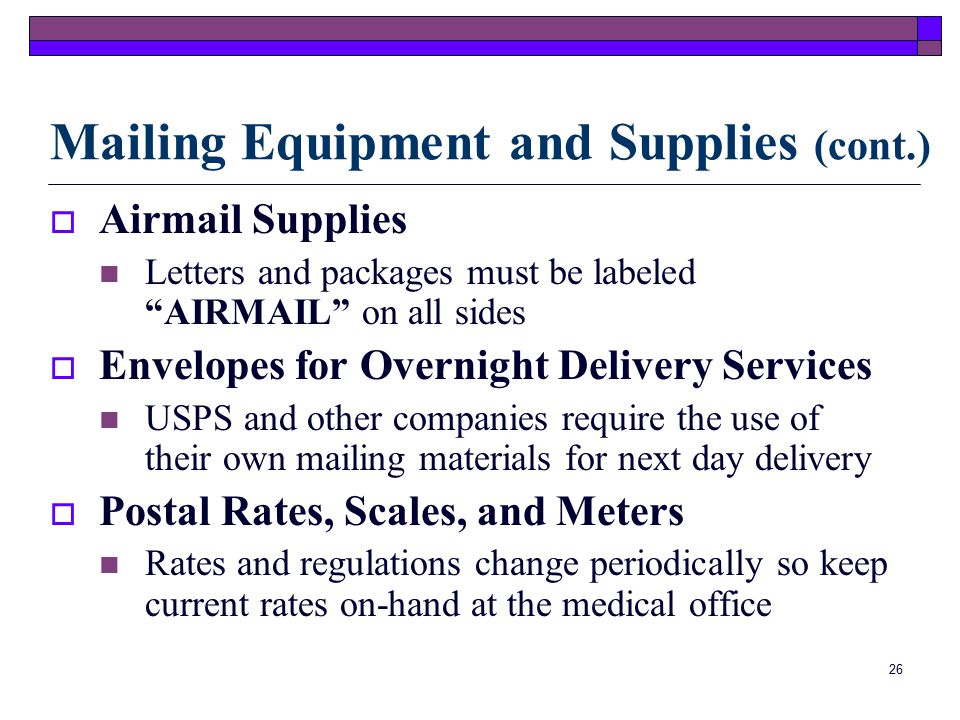 25 Common Mailing Supplies For: AirmailPriority Mail Express MailCertified Mail Registered Mail Private Delivery Companies Mailing Equipment and Supplies