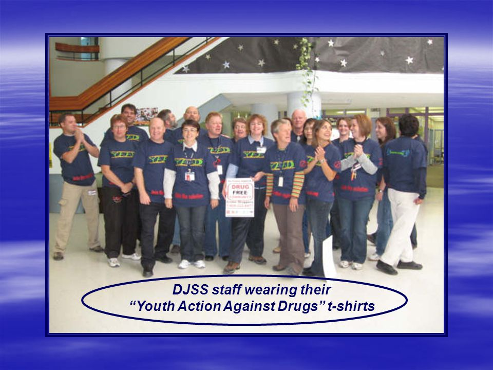 DJSS staff wearing their Youth Action Against Drugs t-shirts